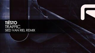Tiësto - Traffic (Sied van Riel Remix)