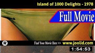 Watch: Die Insel der tausend Freuden (1978) Full Movie Online