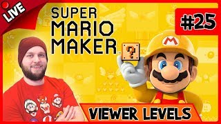 🔴 Super Mario Maker - Playing The Troll Level Made By DannyB + Viewer Levels - LIVE STREAM [#25]