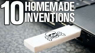 10 Homemade Inventions You Need to See