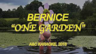 Bernice - One Garden (Official Video)
