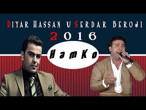 Diyar Hassan u Serdar Beroji 2016 Kucheri ديار حسن و سردار