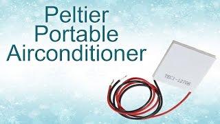 Peltier air conditioner DIY (No ice cubes!)
