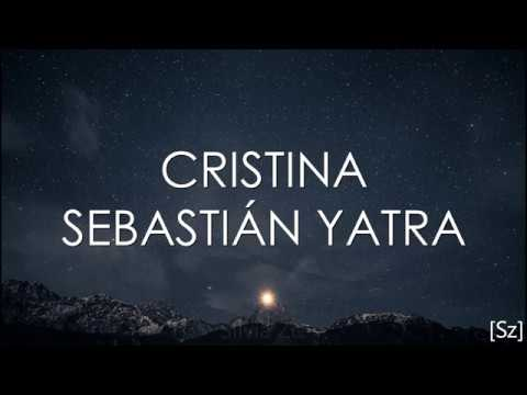 Sebastian Yatra Cristina Letra
