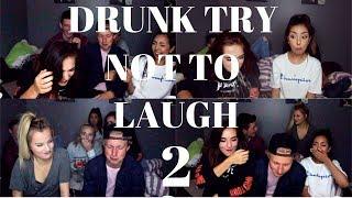 DRUNK TRY NOT TO LAUGH PT. 2   kai alexandra