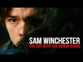 Download Video Download Sam Winchester | The Boy With The Demon Blood 3GP MP4 FLV