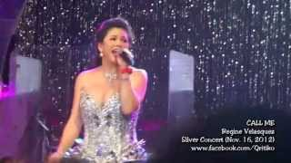 Regine Velasquez - Call Me (SILVER Concert: November 16, 2012)