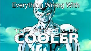 Everything Wrong With Dragon Ball Z: The Return of Cooler