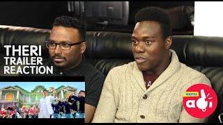 Theri Trailer Reaction - RAW EDIT AGAIN! Vijay | Samantha | Amy Jackson - Whistle Adi [HD]