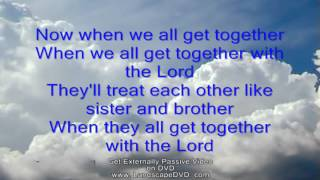 When we all get together with the Lord Minus One