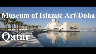 Qatar/Doha Museum of Islamic Art متحف الفن الإسلامي  Part 12