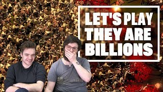 Let's Play They are Billions  - HOW NOT TO DEFEND AGAINST THE HORDE