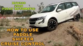 2018 Mahindra XUV500   Facelift   How To Use Cruise Control   Paddle Shifter   VBO Vlogs   2018