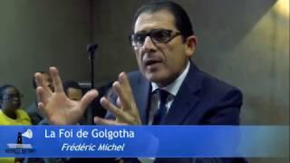 La Foi de Golgotha | Frédéric Michel
