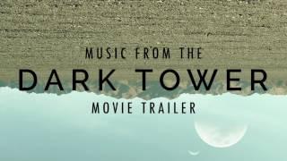 THE DARK TOWER - Movie Trailer Music [2017]