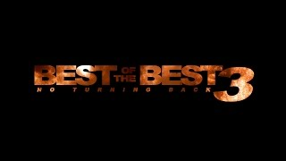 Best of the Best 3 - No turning back - english trailer HD