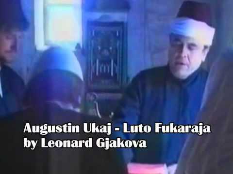 Augustin Ukaj Shi me Gjak Luta i Fukaras video dhe kënga