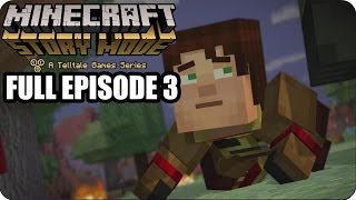 Minecraft Story Mode FULL Episode 3 - Gameplay Walkthrough [ HD ] - No Commentary