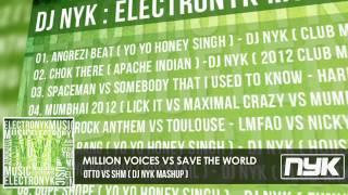 MILLION VOICES VS SAVE THE WORLD - OTTO VS SHM ( DJ NYK REWORK )