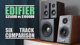 Edifier S350DB vs Edifier S1000DB  ||  6-Track Comparison