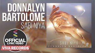 Donnalyn Bartolome — Sabi Niya [Official Lyric Video]