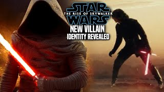 The Rise Of Skywalker Villain New Identity Revealed & Leaked (Star Wars Episode 9)