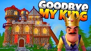 The Neighbor is the KING!? - Goodbye My King Gameplay - Game like Hello Neighbor