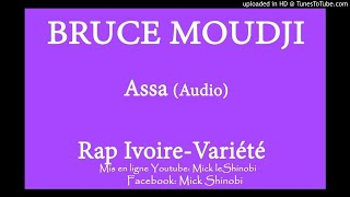 Bruce Moudji - Assa (Audio)