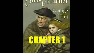 Silas Marner :Chapter 1