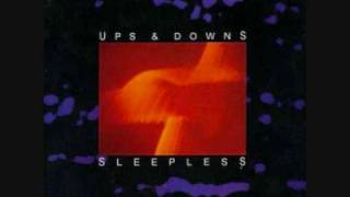 Ups and Downs - Sleepless - 2. The Living Kind -1986