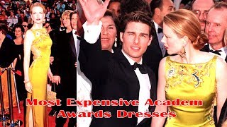 10 Most Expensive Academy Awards Dresses   Amazing Top 10