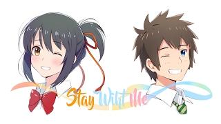 Kimi No Na Wa. (Stay With Me)