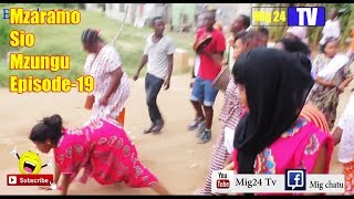 Mig24 tv:Mzaramo sio mzungu Episode-19
