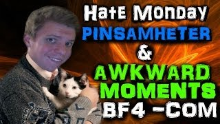 Hate Monday: Pinsamheter & Awkward Moments - BF4 Commentary på Svenska