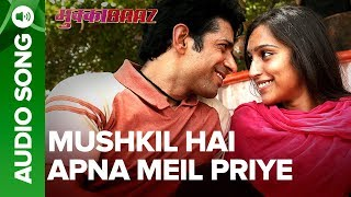 Mushkil Hai Apna Meil Priye - Audio Song | Mukkabaaz | Vineet, Zoya & Nawazuddin | Anurag Kashyap