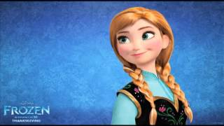 Frozen Soundtrack: For the first time - Anna ( Kristen Bell )