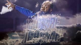 YOU ARE JEHOVAH - PROSPA OCHIMANA