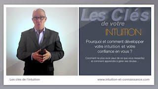 les cles de l'intuition-comment développer votre intuition ?