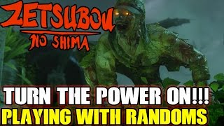 Zetsubou No Shima: TURN THE POWER ON!! Playing With Randoms P1 (Black ops 3 Zombies)