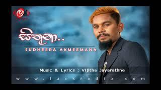 sithuna[සිතුනා ] by Sudeera Akmeemana www luckradio com Exclusive Audio Release