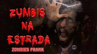 Zumbis Na Estrada  - Câmera Escondida Inédita (19/07/15) - Zombies Prank - Pegadinha