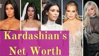 Kardashian's Net Worth 2019