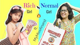 RICH vs NORMAL GIRL ft. MyMissAnand | #Fun #Sketch #Roleplay #ShrutiArjunAnand