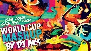 images FIFA World Cup Mashup 2014 DJ AKS