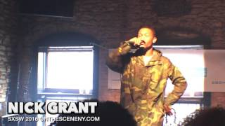 NICK GRANT PERFORMANCE SXSW 2016