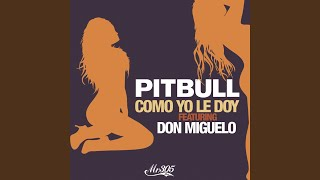 Como Yo Le Doy (Spanglish Version)