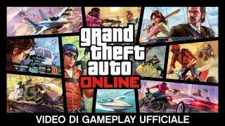 Grand Theft Auto Online: Video Di Gameplay Ufficiale