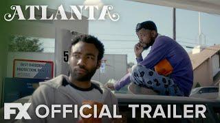 Atlanta | Season 2: Official Trailer [HD] | FX