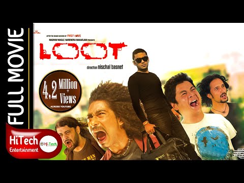Xxx Mp4 LOOT Nepali Full Movie Nischal Basnet Saugat Malla Dayahang Rai Reecha Sharma 3gp Sex