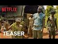 Beasts Of No Nation Teaser Trailer A Netflix Original Film Hd
